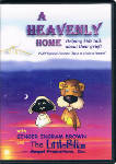 A Heavenly Home DVD: Helping kids talk about their grief!